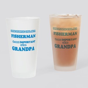 Some call me a Fisherman, the most Drinking Glass