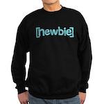 Newbie Sweatshirt (dark)