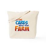 No One Cares Tote Bag