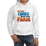 No One Cares Hooded Sweatshirt
