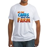 No One Cares Fitted T-Shirt