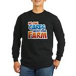 No One Cares Long Sleeve Dark T-Shirt