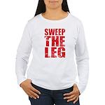 Sweep The Leg Women's Long Sleeve T-Shirt