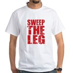 Sweep The Leg White T-Shirt