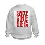 Sweep The Leg Kids Sweatshirt