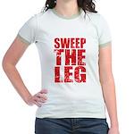 Sweep The Leg Jr. Ringer T-Shirt