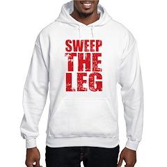 Sweep The Leg Hoodie
