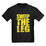 Sweep The Leg Kids Dark T-Shirt
