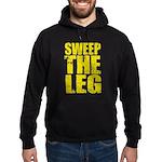 Sweep The Leg Hoodie (dark)