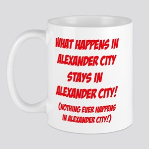 What happens in Alexander City.... Mug
