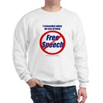 FREE SPEECH Sweatshirt