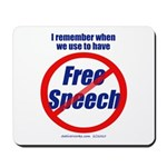 FREE SPEECH Mousepad
