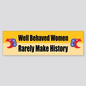 Well Behaved Bumper Sticker