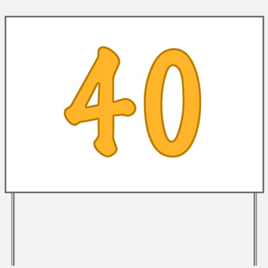 40th Birthday (Orange) Yard Sign
