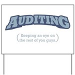 Auditing - Eye Yard Sign