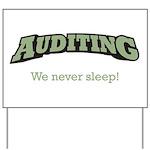 Auditing - Sleep Yard Sign