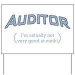 Auditor - Math Yard Sign