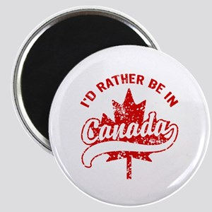 I'd Rather Be In Canada Magnet