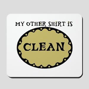 CLEAN TEE SHIRT Mousepad