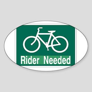 rider needed Sticker (Oval)
