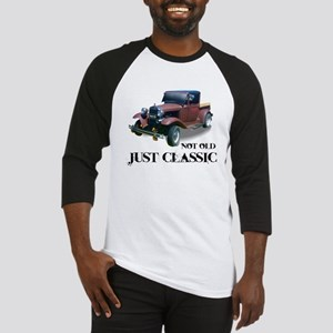 "not old ""just classic"" Baseball Jersey"