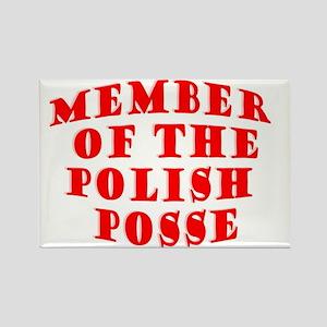 Member of the Polish Posse Rectangle Magnet