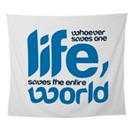 Whoever saves one life Wall Tapestry