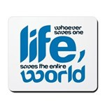 Whoever saves one life Mousepad