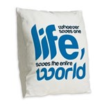 Whoever saves one life Burlap Throw Pillow