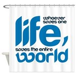 Whoever saves one life Shower Curtain