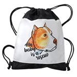 My Baby Is A Rescue Drawstring Bag
