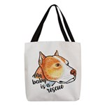 My Baby Is A Rescue Polyester Tote Bag