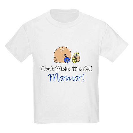 Don't Make Me Call Mormor Kids Light T-Shirt