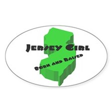 Jersey Girl, Born & Raised Oval Sticker