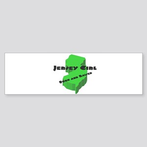 Jersey Girl, Born & Raised Bumper Sticker