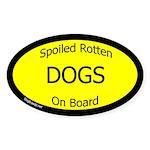 Spoiled Dogs On Board Sticker (Oval 10 pk)