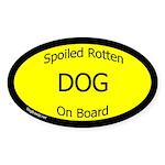 Spoiled Dog On Board Sticker (Oval 10 pk)