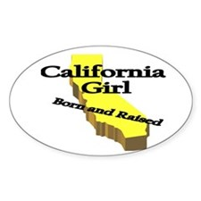 California Girl, Born & Raise Oval Sticker