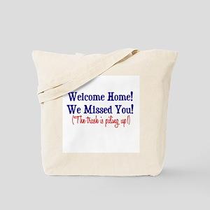 Welcome Home - Trash Tote Bag