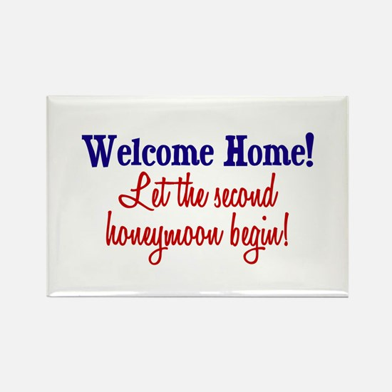 Welcome Home, Second Honeymoon Rectangle Magnet
