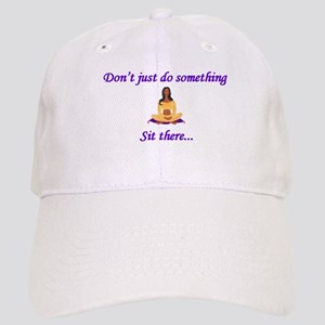 Yoga - Sit There (Woman) Cap