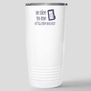 Be Nice Stainless Steel Travel Mug