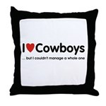 ...but I couldn't manage a whole one Throw Pillow