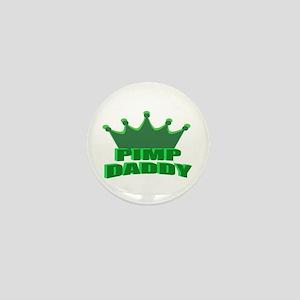 Pimp Daddy Mini Button