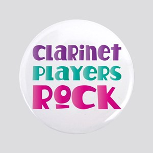 """Clarinet Players Rock 3.5"""" Button"""