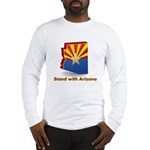 Stand with Arizona Long Sleeve T-Shirt