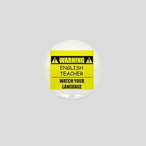 WARNING: English Teacher Mini Button