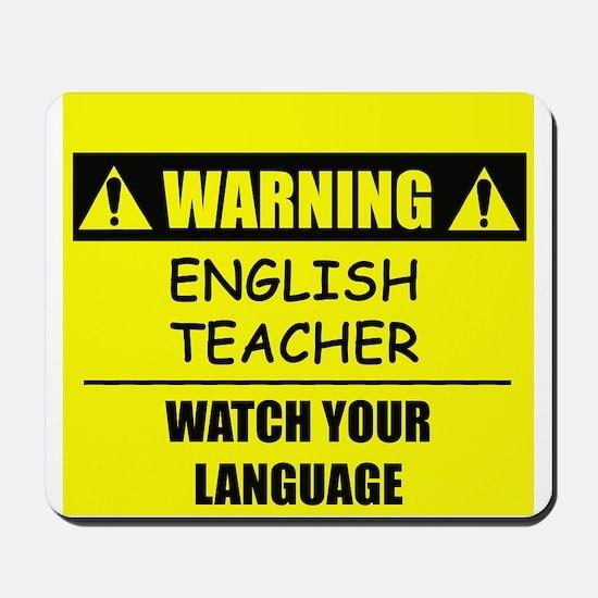 WARNING: English Teacher Mousepad