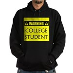 WARNING: College Student Hoodie (dark)