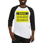 WARNING: College Student Baseball Jersey